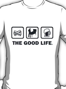 Bacon Pinball Beer The Good Life T-Shirt