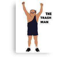 Its always sunny in Philadelphia The trashman Canvas Print