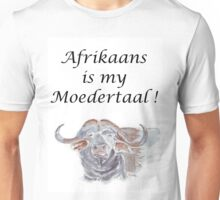 Afrikaans is my Moedertaal Unisex T-Shirt