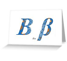Beta Greek Alphabet  Greeting Card