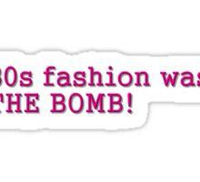 80s Fashion Sticker