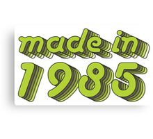 Made in 1985 (Green&Grey) Canvas Print