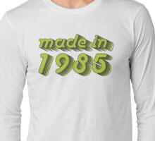 Made in 1985 (Green&Grey) Long Sleeve T-Shirt