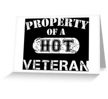 Property Of A Hot Veteran - Unisex Tshirt Greeting Card