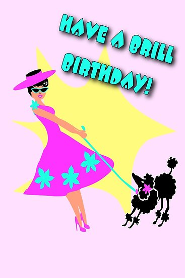 50s Style Brill Birthday wish with poodle by patjila