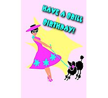 50s Style Brill Birthday wish with poodle Photographic Print