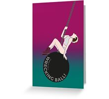 Miley Cyrus - Wrecking Ball Greeting Card