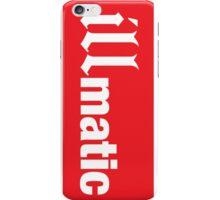 ILLMATIC iPhone Case/Skin