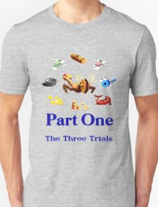 Part One The Three Trials T-Shirt