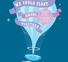 We could float among the stars together, you and I by Stephen Wildish
