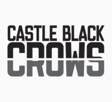 Castle Black Crows by mrkyleyeomans