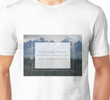 The beauty is in the eyes of the beholder Unisex T-Shirt