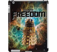 I want...freedom [Nebulosa] iPad Case/Skin