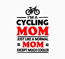 I'm A Cycling Mom - T Shirts, Stickers and Other Gifts T-Shirt