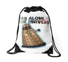 I am alone in the Universe  Drawstring Bag
