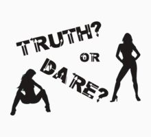 Truth or Dare Tee by inkspire