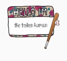 Hello I'm [the Token Human] by thescudders