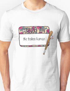 Hello I'm [the Token Human] Unisex T-Shirt