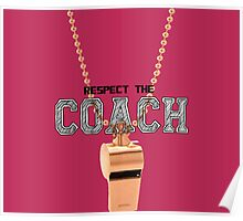 Teen Wolf - Respect the coach Poster