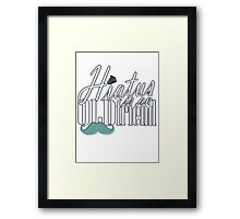 Hiatus Is An Old Friend Short Design Framed Print