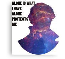 Alone Protects Me Metal Print