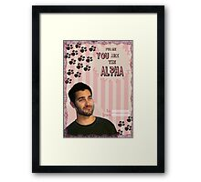 My Teenwolfed Valentine[You Are The Alpha] Framed Print