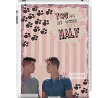My Teenwolfed Valentine [You Are My Better Half] iPad Case/Skin