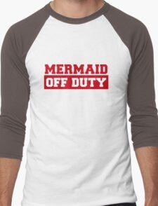 Mermaid Off Duty Men's Baseball ¾ T-Shirt