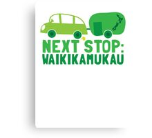 NEXT STOP: Waikikamukau funny fake Kiwi New Zealand travel destination Canvas Print