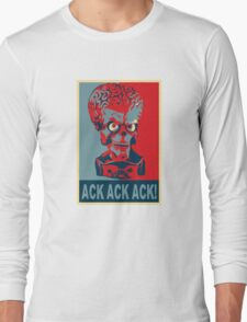 Ack Ack Ack! Long Sleeve T-Shirt
