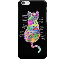 cats are love, cats are life (colours) iPhone Case/Skin
