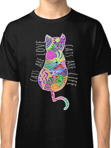 cats are love, cats are life (colours) Classic T-Shirt