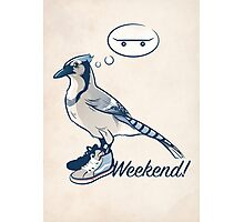 Weekend! Photographic Print