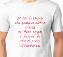 Se hai bisogno che Unisex T-Shirt