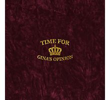 Time For Gina's Opinion Photographic Print