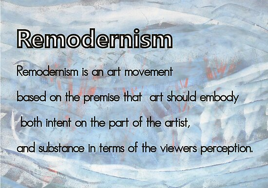 Remodernism Definition Challenge by Blake McArthur