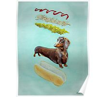 Hot Doggin' - Dachshund in a Bun Poster