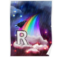 R is for Rain, Rainbow, Raven Poster