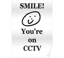 Smile, You're on CCTV Poster