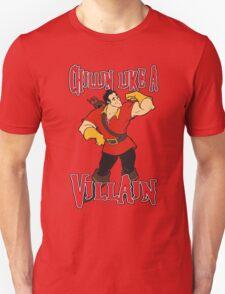 Gaston Chillin Like A Villain T-Shirt