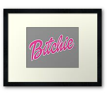 Bitchie Framed Print