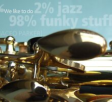 2% Jazz -  98% Funky by exvista