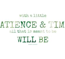 patience & time...2~ by Brandi Burdick