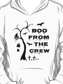 Boo from the crew T-Shirt