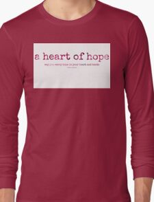a heart of hope...two~ Long Sleeve T-Shirt