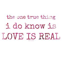 love is real~ Photographic Print
