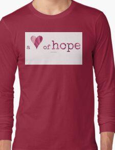 a heart of hope~ Long Sleeve T-Shirt