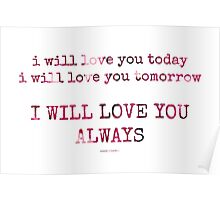 love you always~ Poster