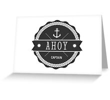 AHOY Captain Badge with anchor Greeting Card