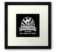 ROLLING through the Gates of Hell! (Murray - Monkey Island) Framed Print